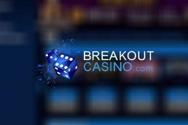 breakout casino welcome