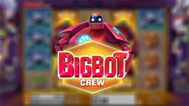 Spiele BigBot Crew - Video Slots Online