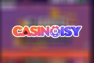 Casinoisy Casino welcome offer